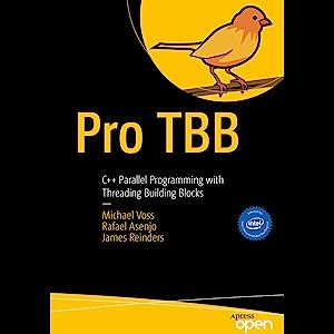 Pro TBB: C++ Parallel Programming with Threading Building Blocks