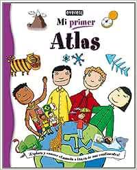 Mi Primer Atlas: ¡Explora y conoce el mundo a través de sus ...