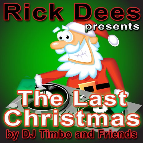 (Rick Dees Presents the Last Christmas - EP)