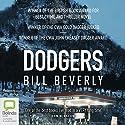 Dodgers Hörbuch von Bill Beverly Gesprochen von: J. D. Jackson