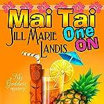 Mai Tai One On | Jill Marie Landis