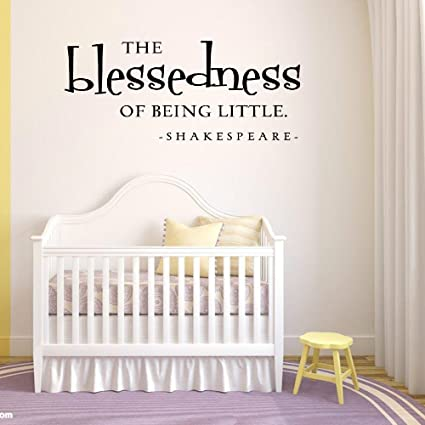 Amazoncom Dfhrg The Blessedness Of Being Little Wall Quote Nursery