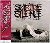 Time to No Bleed + Cleansing by Suicide Silence (2009-07-22)