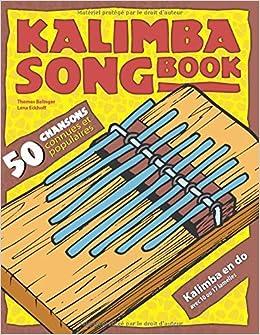 Book's Cover of Kalimba Songbook: 50 chansons connues et populaires (Français) Broché – 23 novembre 2019