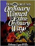 Women of God, Rebecca Lynn Wilke, 0967398908