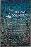 The Dream Assembly, Zalman Schachter-Shalomi and Howard Schwartz, 0895560593