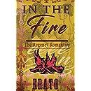 In The Fire: a romance (The Regency Romantics Book 7)