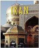 Reise durch IRAN - Ein Bildband mit über 190 Bildern auf 140 Seiten - STÜRTZ Verlag