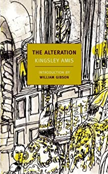 The Alteration (New York Review Books Classics) by [Amis, Kingsley]