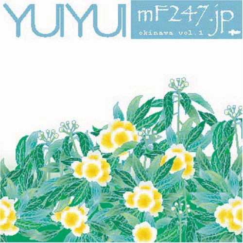 mF247.jp [YUIYUI okinawa vol.1] ()