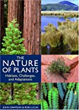 The Nature of Plants, John Dawson and Rob Lucas, 0881926752