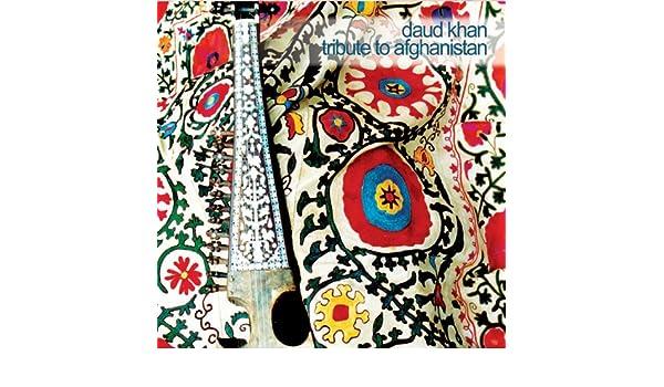 Daud Khan - Tribute to Afghanistan - Amazon com Music