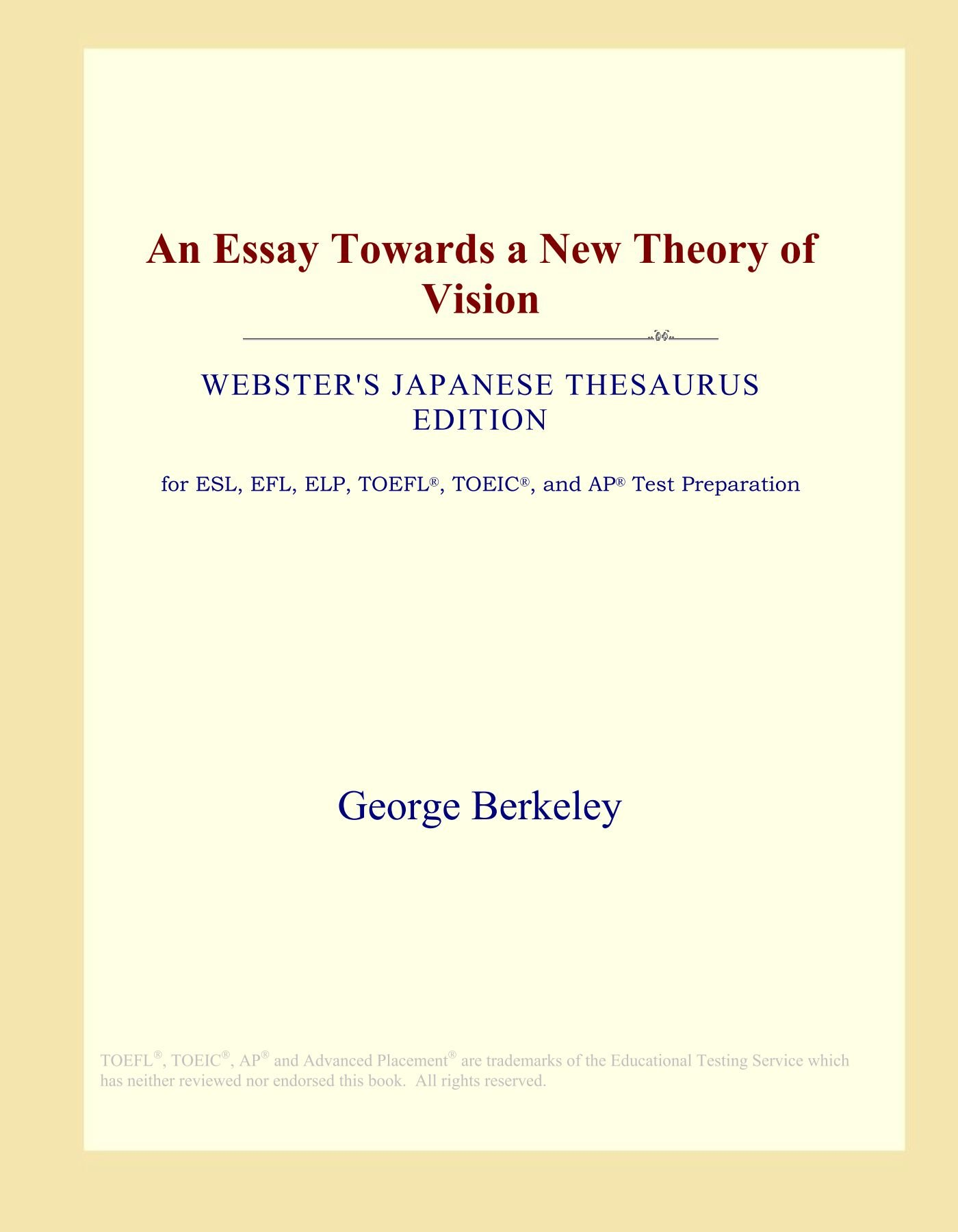 An Essay Towards a New Theory of Vision (Webster's Japanese Thesaurus Edition) pdf epub