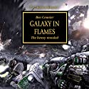 Galaxy in Flames: The Horus Heresy, Book 3 Audiobook by Ben Counter Narrated by Toby Longworth