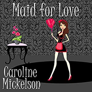 Maid for Love Audiobook