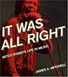 It Was All Right, James A. Mitchell, 0814333370