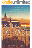 KNIGHT SCHOOL (THE MYSTIC BRAT JOURNALS Book 1) (English Edition)