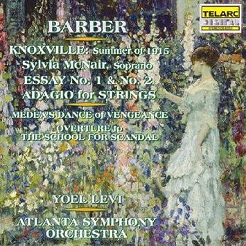 samuel barber yoel levi atlanta symphony orchestra sylvia  barber knoxville summer of 1915 essay nos 1 2 adagio