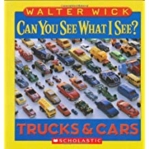 Can You See What I See? Trucks and Cars: Picture Puzzles to Search and Solve