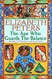 The Ape Who Guards the Balance by Elizabeth Peters front cover