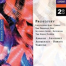 Prokofiev: Lieutenant Kijé; Stone Flower; Prodigal Son; Scythian Suite, &c.