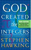 God Created The Integers: The Mathematical Breakthroughs that Changed History (English Edition)