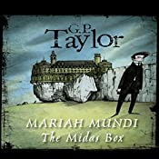 The Midas Box: Mariah Mundi, Book 1   G.P. Taylor