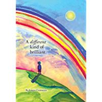 A Different Kind of Brilliant (Brilliantly Different Book 1)