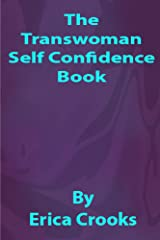The Transwoman Self Confidence Book Kindle Edition