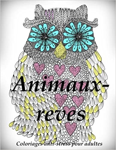Coloriage Anti Stress Magazine.Telechargement Gratuit Pdf Ebooks Magazines Animaux Reves