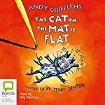 The Cat on the Mat is Flat | Andy Griffiths,Terry Denton