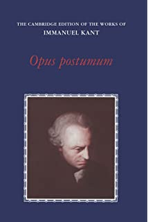 com kant s final synthesis an essay on the <i>opus  opus postumum the cambridge edition of the works of immanuel kant