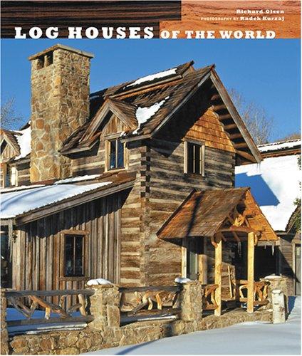Log Houses of the World by Brand: Harry N. Abrams