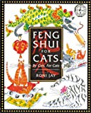 Feng Shui for Cats, Roni Jay, 0806970588