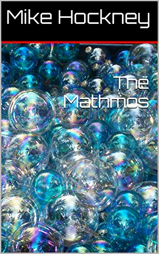 The Mathmos (The God Series Book 15) by [Hockney, Mike]