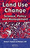 img - for Land Use Change: Science, Policy and Management book / textbook / text book