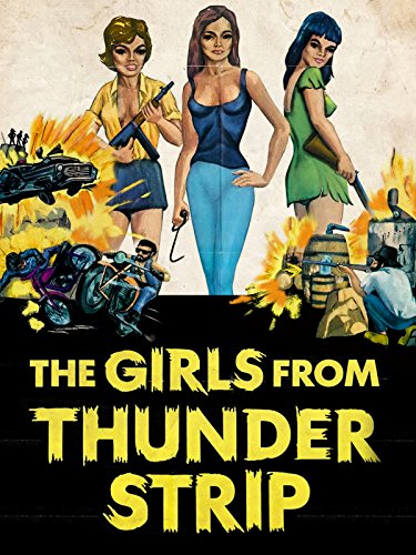 The Girls From Thunder Strip (Out Strip)