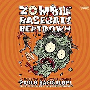 Zombie Baseball Beatdown Audiobook