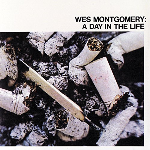 A Day In The Life By Wes Montgomery On Amazon Music Amazon