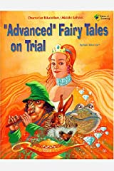 Advanced Fairy Tales on Trial Paperback