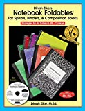 Notebook Foldables (for Spirals, Binders, & Composition Books) by Dinah Zike (2008) Paperback