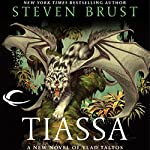 Tiassa: Vlad Taltos, Book 13   Steven Brust