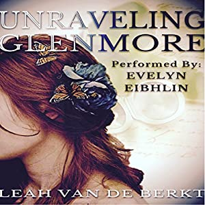 Unraveling Glenmore Audiobook