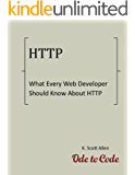 What Every Web Developer Should Know About HTTP (OdeToCode Programming Series Book 1) (English Edition)