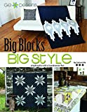 G.E. Designs Big Blocks-Big Style Softcover Quilt Pattern Book