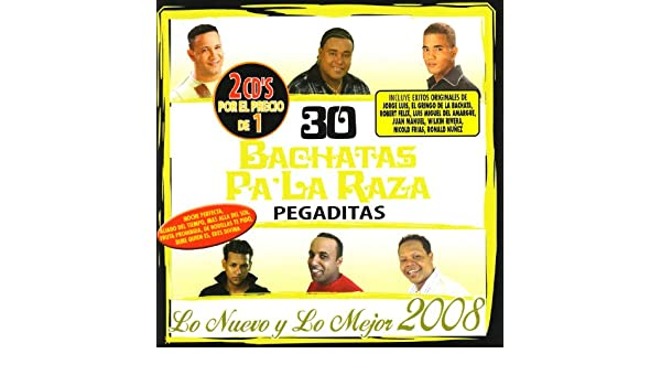 30 Bachatas Pa La Raza Pegaditas by Various artists on Amazon Music - Amazon.com