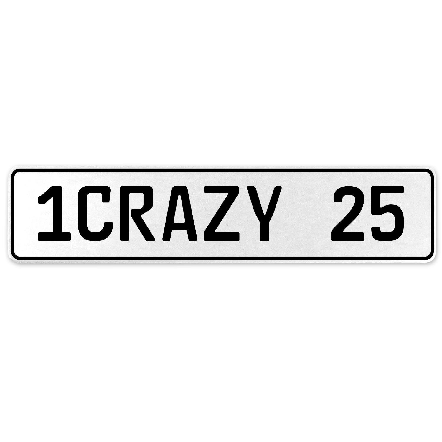 Vintage Parts 555711 1CRAZY 25 White Stamped Aluminum European License Plate