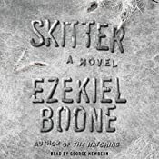 Skitter: A Novel | Ezekiel Boone