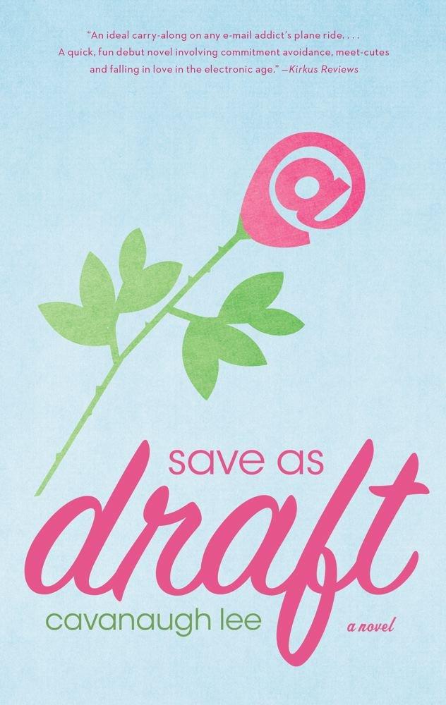 Read Online Save as Draft: A Novel pdf epub
