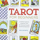 Image of Tarot for Beginners: A Holistic Guide to Using the Tarot for Personal Growth and Self Development